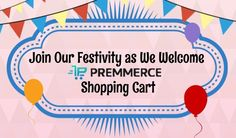 Join Our Festivity as We Welcome Premmerce #premmerce #migrate to premmerce #premmerce shopping cart #move to premmerce
