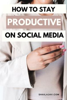Do you find yourself scrolling mindlessly through your phone when you're bored? Stop and read this post now. These tips will tell you how you can stay productive even when you're online and on social media. // Shaila Jav -- #productivity #timemanagement