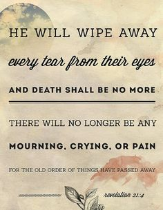 I know this is true. Everything will be made right through our Savior's mercy and love. <3