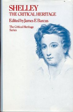 Shelley: The Critical Heritage by James E. Barcus.