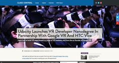 https://www.class-central.com/report/udacity-launches-vr-developer-nanodegree-partnership-google-vr-htc-vive