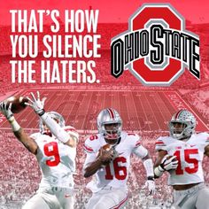 Silence the Haters by winning the national championship, and destroying every team along the way! Buckeyes Football, College Football Teams, Ohio State Football, Ohio State University, Ohio State Buckeyes, Buckeye Sports, Sports Teams, American Football, The Buckeye State