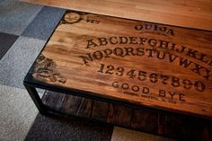 OUIJA Coffee Table. looks cool, use it as a table ONLY (unless you want to unleash bad stuff in your house. no no no.)