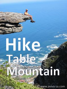 Hike Table Mountain - Cape Town - South Africa One day. Travel Themes, Travel Ideas, Oh The Places You'll Go, Places To Visit, Table Mountain Cape Town, Hiking Trips, Cape Town South Africa, Adventure Activities, Travel Companies