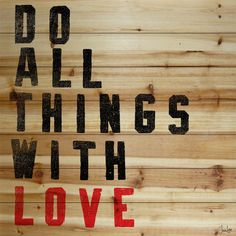 Do All Things With Love Natural Pine Wood Wall Art by Marmont Hill Inc. Love Painting, Painting Prints, Art Prints, Paintings, Love Wall Art, Modern Wall Art, Jen Lee, Love Natural, Wood Sizes