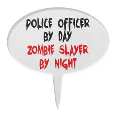 Police Officer Zombie Slayer Cake Topper