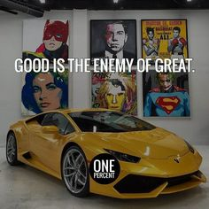 Good is the enemy of great. #onepercentgroup #motivation #inspiration #entrepreneur #quotes #success #huracan