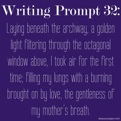 Writing Prompt Thirty-Two --- Get your name out there! --- Now accepting…