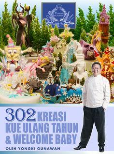 302 Birthday Cake Creation & Welcome Baby by yongki gunawan.  Available online at www.yongkigunawan.com contact: +62 21 53127777