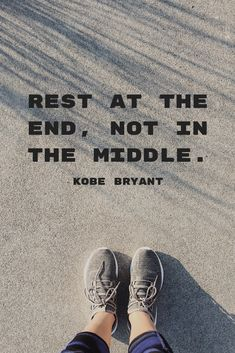 """Rest at the end, not in the middle."" Inspirational, motivational quote about success from Kobe Bryant on the School of Greatness podcast with Lewis Howes. Vie Positive, Positive Quotes, Motivational Quotes, Inspirational Quotes, Basketball Kobe, Basketball Quotes, Basketball Tattoos, Basketball Motivation, Kobe Quotes"