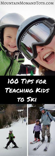 100 Tips for Teaching Kids to Ski - Ski Tips for Kids - Downhill Ski - Winter Activities