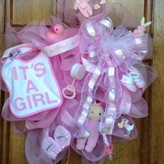 Welcome Baby Girl Wreath that I made for my granddaughter.