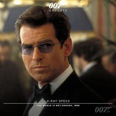 The World is not Enough, Pierce Brosnan as James Bond No. 5. The very first Bond film he claims to have seen is the 007 movie Goldfinger (1964).