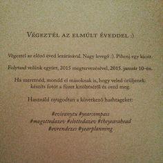 """#eviranytu#yearcompass#mogottedazev#elottedazev#theyearabead#evrendezes#yearplanning ✌✋ @lilihuszar """