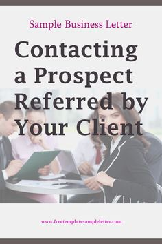 Sample Business Letter Contacting a Prospect Referred by Your Client Telephone Call, Telephone Number, Email Marketing, Digital Marketing, Business Letter Format, Business Emails, Training Programs, Names, Student