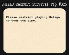 shield recruit survival tips tumblr | Recruit Survival Tip #325 Dammit! i love playing galaga!