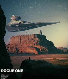 Rogue One Rogue One Star Wars, Star Trek, Nave Star Wars, Star Wars Ships, Star Wars Rebels, Star Wars Art, Stargate, Star Wars Online, Rogue One Poster