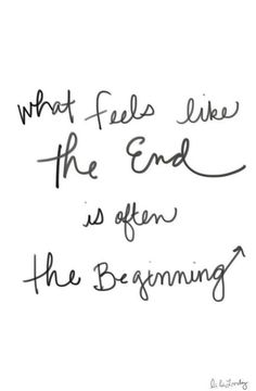 67 Inspirational And Motivational Quotes You're Going To Love // what feels like the end is often the beginning