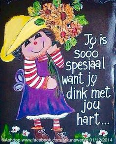 Jy is Spesiaal Lekker Dag, Afrikaanse Quotes, Goeie More, Proverbs Quotes, Art Drawings For Kids, Special Quotes, Sister Love, Good Morning Wishes, Bible Art