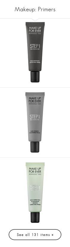 """Makeup: Primers"" by katiasitems on Polyvore featuring beauty products, makeup, face makeup, makeup primer, beauty, primer, filler, make up for ever, faces and makeup4"
