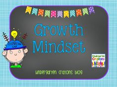 Here are some ideas for implementing growth mindset in kindergarten