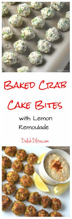 Baked Crab Cake Bites with Lemon Remoulade | Delish D'Lites