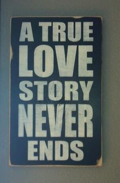 A True Love Story Never Ends Primitive wooden sign by AlishaDCP, $39.00