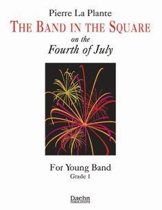 Band in the Square by Pierre La Plante| J.W. Pepper Sheet Music