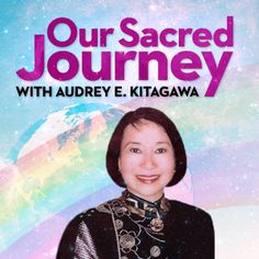 Ann Armbrecht's interview on Our Sacred Journey with Audrey Kitagawa on the healing powers of plants, her experiences as an anthropologist in Nepal, the story behind Numen, the documentary she produced with filmmaker Terry Youk, Numen, and their vision in producing the film...