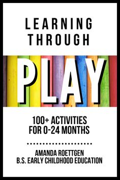 Learning Through Play Ebook - Sweet Mommyhood - Baby Activities 18 Month Activities, Newborn Activities, Toddler Learning Activities, Baby Learning, Learning Toys, Educational Activities, Preschool Activities, Parenting Advice, Kids And Parenting