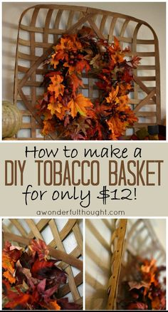 A Wonderful Thought | DIY tobacco basket | http://awonderfulthought.com