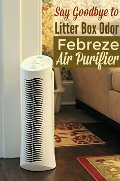 Eliminate odors, including litter box odor, from your home with the Febreze Air Purifier.
