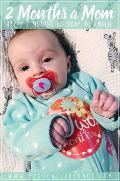 2 Months a Mom: Amélie is 2 Months Old