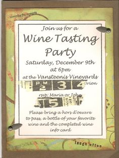 Wine tasting party invite, I like this.=) @Jen - This is a cute idea!