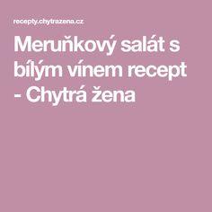 Meruňkový salát s bílým vínem recept - Chytrá žena