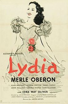 Merle Oberon, Joseph Cotten, Edna May Oliver. Julien Duvivier. IMDB: 6.5 ____________________________ http://en.wikipedia.org/wiki/Lydia_(film) http://www.tcm.com/tcmdb/title/82210/Lydia/ http://www.allmovie.com/movie/lydia-v30510