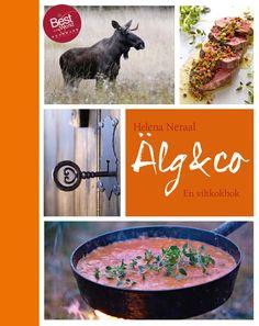 Ett smakprov från viltkokboken Älg & co som 2014 tog silver i kategorin bästa köttkokbok vid Gourmand World Cookbook Award. Nu ges boken ut på svenska av Vita Älgen Förlag i samarbete med Jägarnas Riksförbund.