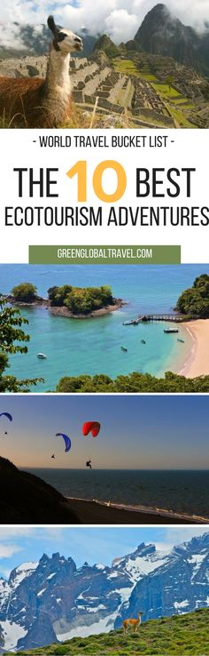 Here is our list of the top 10 Latin American Ecotourism Adventures for your world travel bucket list | Patagonia | Copper Canyon | Panama | Paragliding | Machu Picchu | Unesco | Kitesurfing | Brazil | Mexico | Death Valley |