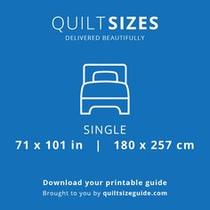 Single quilt size from the printable quilt size guide - download the PDF from quiltsizeguide.com | common quilt sizes, powered by gireffy.com