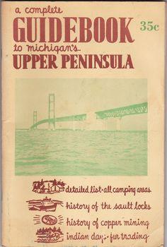 1958 Upper Peninsula Michigan Travel Guide Booklet | eBay