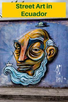 A look at the distinctive street art of Ecuador