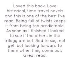 Loved this book. Love historical, time travel novels and this...