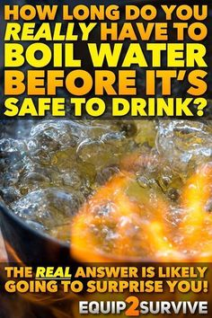 How long do you really have to boil water in a #survival situation to make it safe to drink? The REAL answer is likely to surprise you!! Click to discover the REAL answer based on actual science!! Survival, disaster preparedness, emergency preparedness, bushcraft, wilderness survival, prepper, natural disaster, survive, survival skills, hydration, camping, water, hydration, wilderness skills, truth, myths, safety, boil warnings, cris is, emergency preparedness. #RealSurvivalSkills #bushcraft