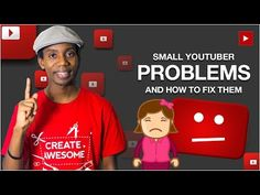How to Grow a YouTube Channel – 10 Small Youtuber Problems   YouTube Gossip