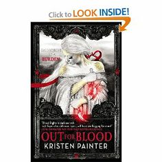 Out for Blood (House of Comarré) by Kristen Painter. $7.99. Author: Kristen Painter. Publication: October 30, 2012. Publisher: Orbit; 1 edition (October 30, 2012). Series - House of Comarré (Book 4)