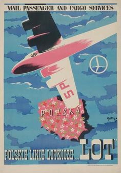 """LOT (Polskie Linie Lotnicze) - Polska/Poland - vintage travel poster, """"Mail, passenger and cargo services. Vintage Travel Posters, Vintage Ads, Vintage Airline, Poster Vintage, Airline Travel, Air Travel, Polish Posters, Air And Space Museum, Online Posters"""