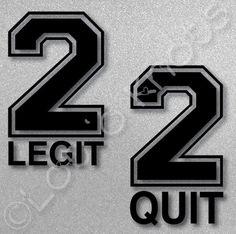 2 Legit 2 Quit  Too Legit to Quit Twins design  svg by LotOKnots