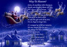 i miss you and Heaven Le'ann more than life itself and i love you both even more! Holiday Poems, Christmas Poems, Christmas Stuff, Christmas Recipes, Christmas Time, Loved One In Heaven, Way To Heaven, Merry Christmas In Heaven, Missing Loved Ones