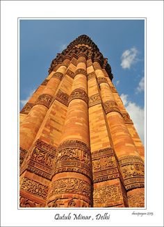 This photo from Delhi, North is titled 'Qutub Minar'. Over The Top, India, 19th Century, Goa India, Indie, Indian
