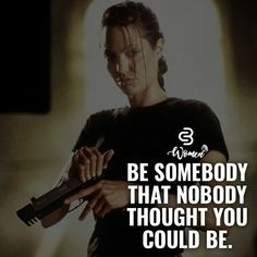 Be somebody that nobody thought you could be. Quote #TheEntrepreneur